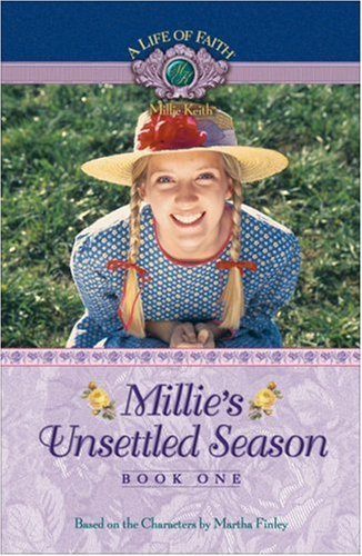 Image for Millie's Unsettled Season (Life of Faith®, A: Millie Keith Series)