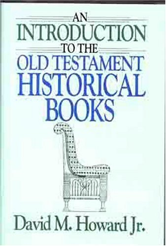 Image for Introduction to the Old Testament Historical Books