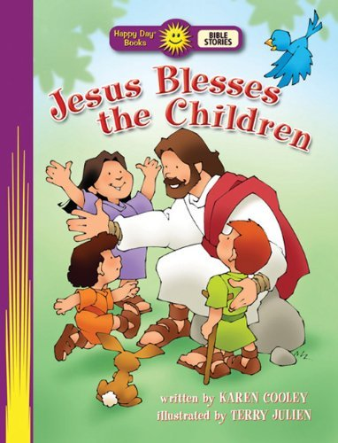 Image for Jesus Blesses the Children (Happy Day Books: Bible Stories)