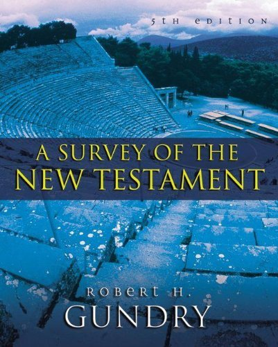 Image for A Survey of the New Testament: 5th Edition