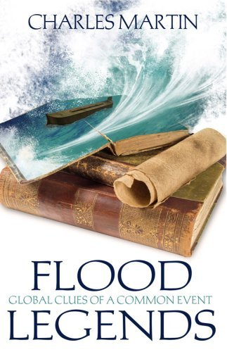 Image for Flood Legends - Global Clues of a Common Event
