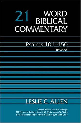 Image for WBC Vol. 21, Psalms 101-150 (Word Biblical Commentary)
