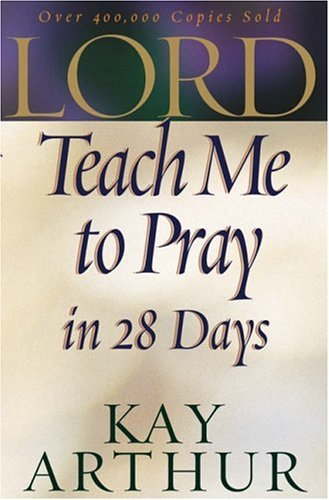 Image for Lord, Teach Me to Pray in 28 Days