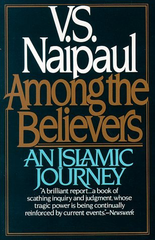 Image for Among the Believers : An Islamic Journey