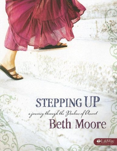 Image for Stepping Up: A Journey Through the Psalms of Ascent, Member Book