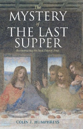 Image for The Mystery of the Last Supper: Reconstructing the Final Days of Jesus