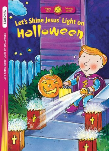 Image for Let's Shine Jesus' Light on Halloween (Happy Day Coloring Books: Seasonal)