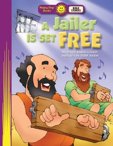 Image for A Jailer Is Set Free (Happy Day Books: Bible Stories)