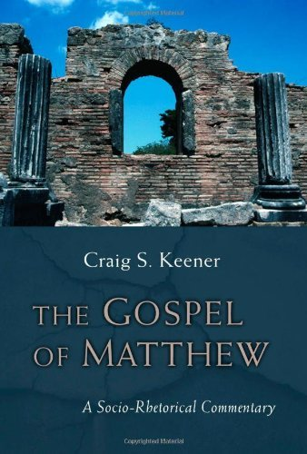 Image for The Gospel of Matthew: A Socio-Rhetorical Commentary