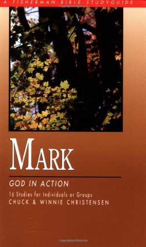 Image for Mark: God in Action (Fisherman Bible Studyguides)