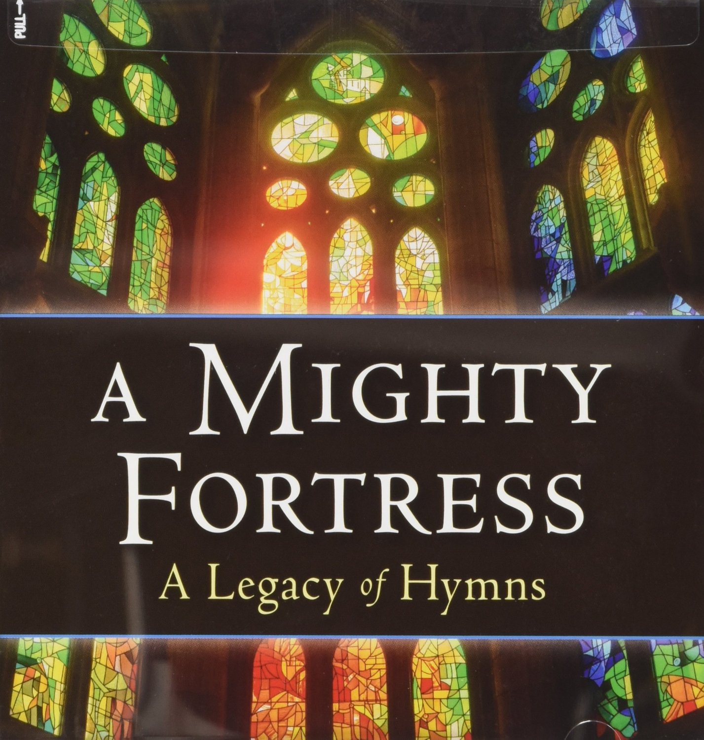 Image for A Mighty Fortress - A Legacy of Hymns