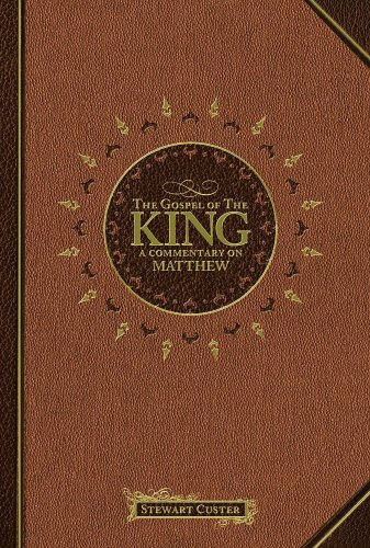 Image for The Gospel of the King: A Commentary on Matthew