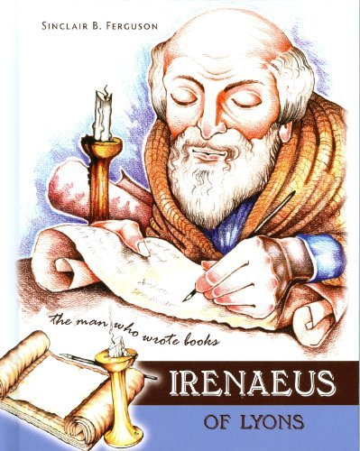 Image for Irenaeus of Lyons (Heroes of the Faith)