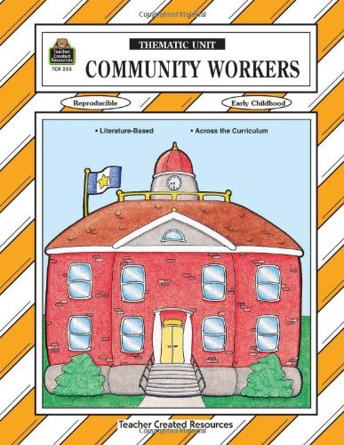 Image for Community Workers Thematic Unit