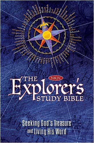 Image for The Explorer's Study Bible: Seeking God's Treasure and Living His Word