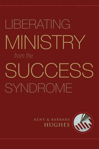 Image for Liberating Ministry from the Success Syndrome