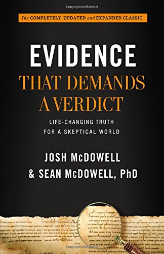 Image for Evidence That Demands a Verdict: Life-Changing Truth for a Skeptical World