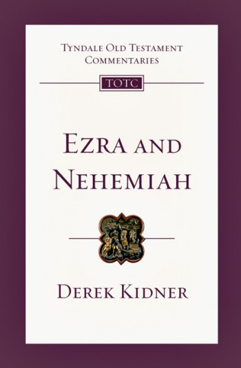 Image for TOTC Ezra and Nehemiah (Tyndale Old Testament Commentaries)