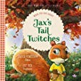Image for Jax's Tail Twitches: When You Are Angry (Good News for Little Hearts)