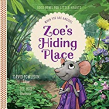 Image for Zoe's Hiding Place: When You Are Anxious (Good News for Little Hearts)