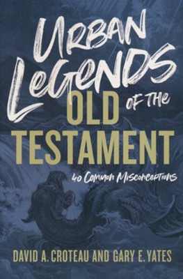 Image for Urban Legends of the Old Testament: 40 Common Misconceptions