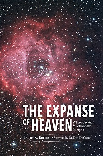 Taking Back Astronomy The Heavens Declare Creation