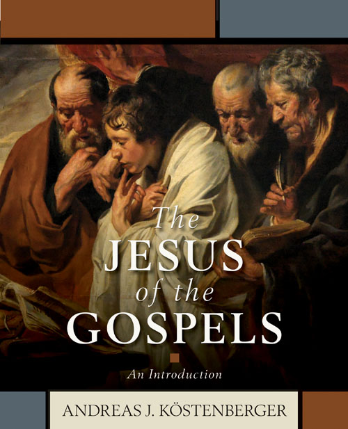 Image for The Jesus of the Gospels: An Introduction